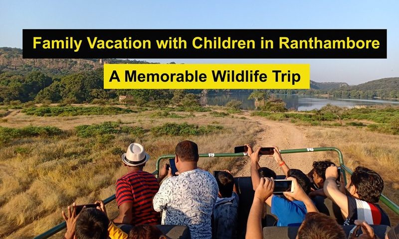 Family-Vacation-with-Children-in-Ranthambore